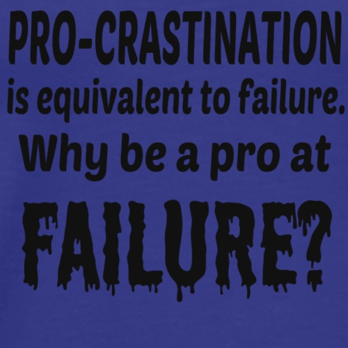 Procrastination - Men's Premium T-Shirt
