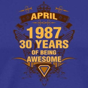 April 1987 30 Years of Being Awesome - Men's Premium T-Shirt
