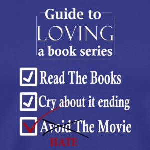 Guide To Loving A Book Series - Men's Premium T-Shirt