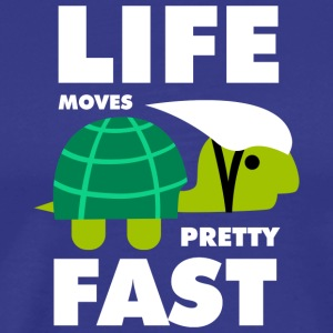Life moves pretty fast - Men's Premium T-Shirt