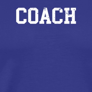 Coach - Men's Premium T-Shirt