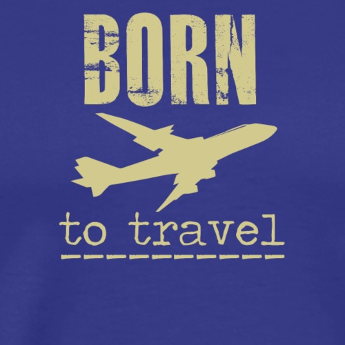 Born To Travel - Men's Premium T-Shirt