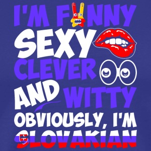 Im Funny Sexy Clever And Witty Im Slovakian - Men's Premium T-Shirt