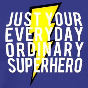 everyday ordinary superhero - Men's Premium T-Shirt