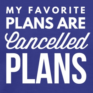 Cancelled plans - Men's Premium T-Shirt