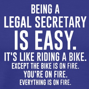Being A Legal Secretary Tee Shirt - Men's Premium T-Shirt