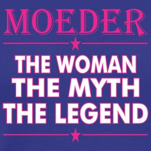 Moeder The Woman The Myth The Legend - Men's Premium T-Shirt