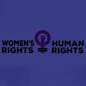 Women's Rights = Human Rights - Men's Premium T-Shirt