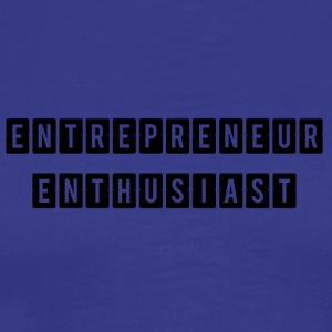 ENTREPRENEUR ENTHUSIAST - Men's Premium T-Shirt