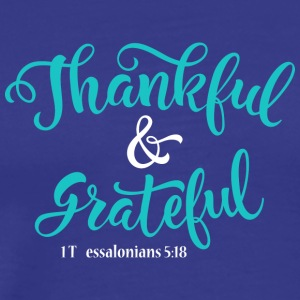 Tshirt: thankful and grateful - Men's Premium T-Shirt