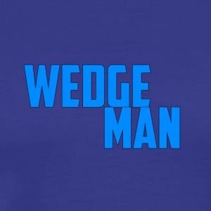 WedgeMan - Men's Premium T-Shirt