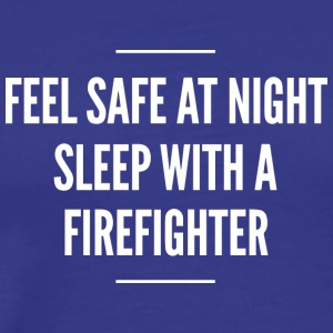Sleep with a Firefighter - Men's Premium T-Shirt