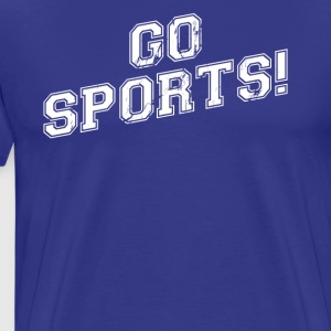 GO SPORTS! Move The Thing Win The Points - Men's Premium T-Shirt
