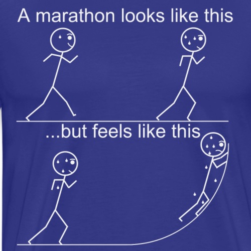 Running a marathon does not feel like it looks - Men's Premium T-Shirt