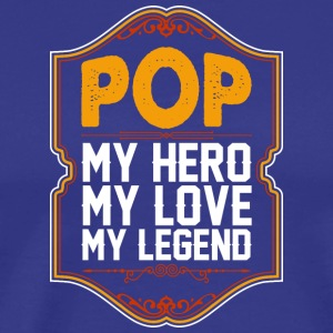 Pop My Hero My Love My Legend - Men's Premium T-Shirt