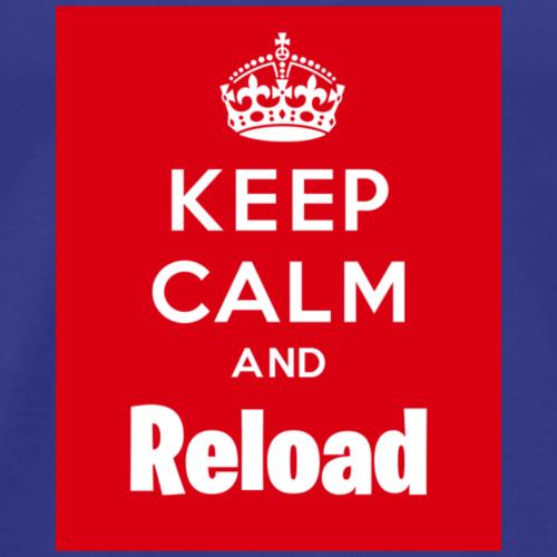 Keep Calm and Reload - Men's Premium T-Shirt