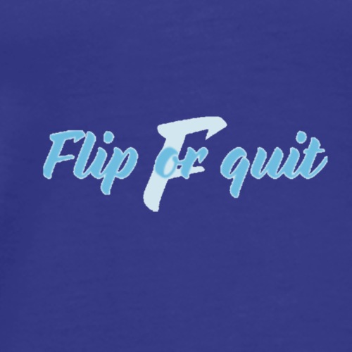 new baby blue flip or quit - Men's Premium T-Shirt