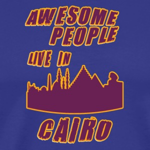 Cairo Awesome people live in - Men's Premium T-Shirt