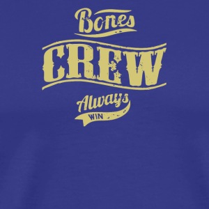 Bones crew always - Men's Premium T-Shirt