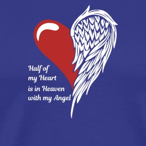 Half Of My Heart Is In Heaven With My Angel - Men's Premium T-Shirt