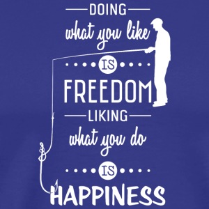 Freedom and Happiness - Fishing - Men's Premium T-Shirt