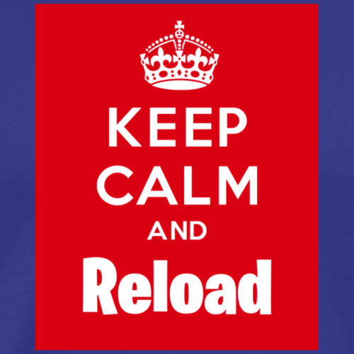 Keep Calm and Reload - Men's Premium T-Shirt