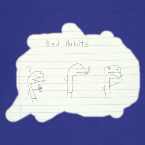 Bad Habits - Men's Premium T-Shirt