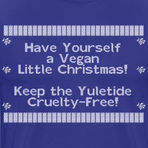 Have Yourself a Vegan Little Christmas - Men's Premium T-Shirt
