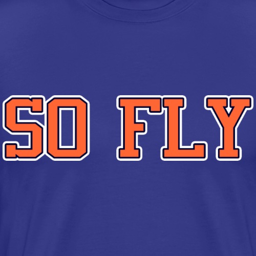 So Fly Classic - Men's Premium T-Shirt