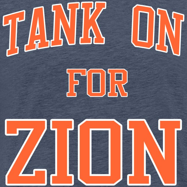 Tank On For Zion