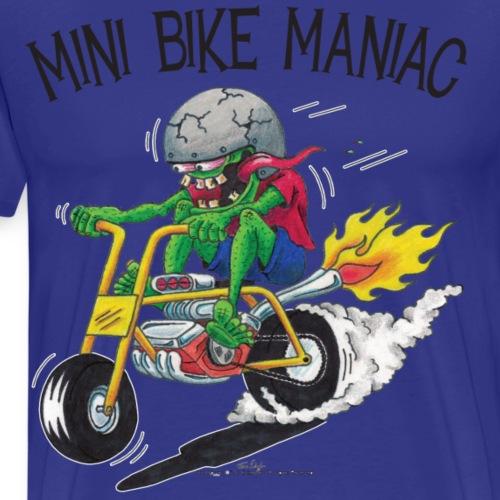 Original Mini Bike Maniac black letters
