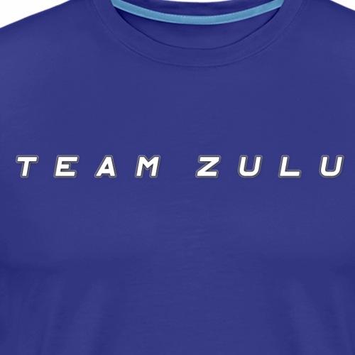TEAM ZULU - Men's Premium T-Shirt