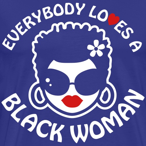 Everybody Loves Black Woman Reverse 2 - Men's Premium T-Shirt