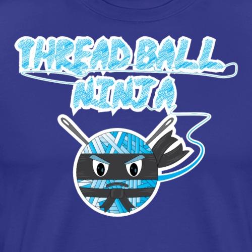 Thread Ball Ninja - Men's Premium T-Shirt