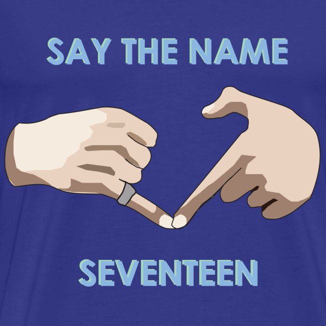 say the name seventeen 1500x1500 png