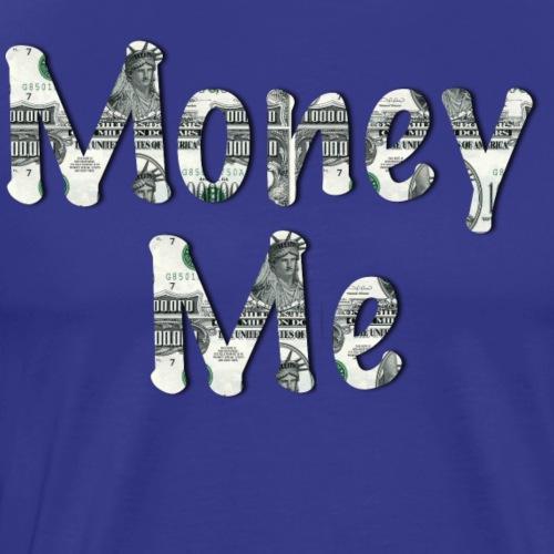 money me - Men's Premium T-Shirt