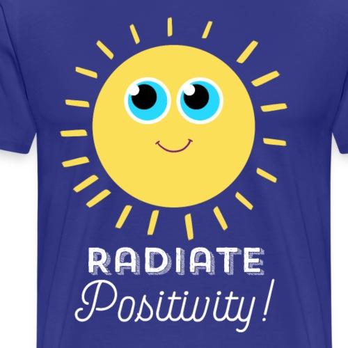 Radiate Positivity Design! - Men's Premium T-Shirt