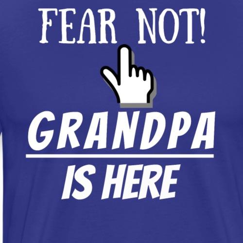 Grandpa is here - Men's Premium T-Shirt