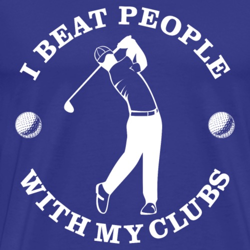 Beat People With Clubs - Men's Premium T-Shirt