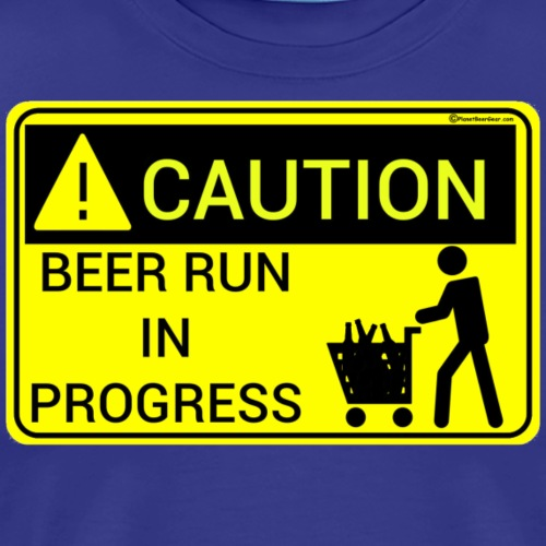 Caution Beer Run In Progress - Men's Premium T-Shirt