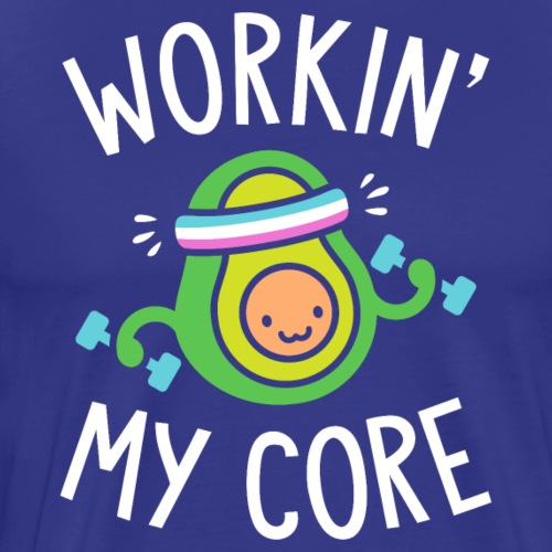 Workin' My Core (Avocado Pun) - Men's Premium T-Shirt