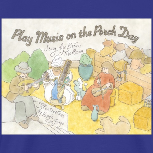 Play Music on the Porch Day Book! - Men's Premium T-Shirt
