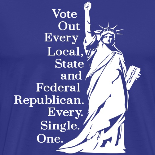 Vote Out Republicans Statue of Liberty - Men's Premium T-Shirt