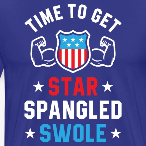 Time To Get Star Spangled Swole - Men's Premium T-Shirt