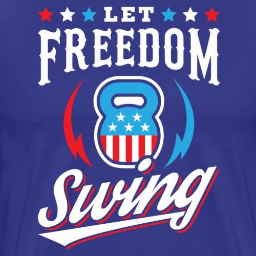 Let Freedom Swing - Men's Premium T-Shirt