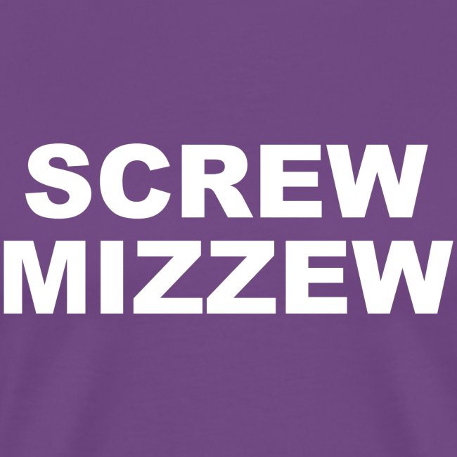screw mizzew
