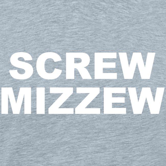 screw mizzew