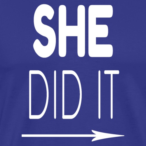 She Did It Right Arrow - Men's Premium T-Shirt
