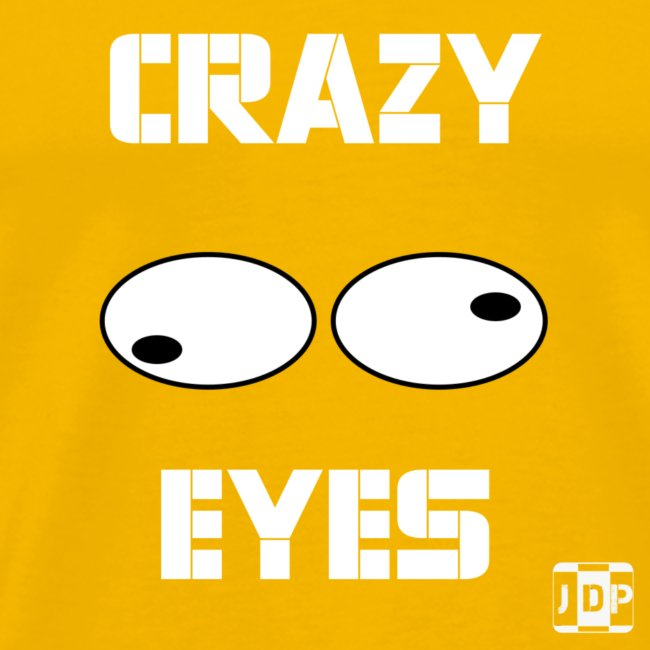 Crazy Eyes with Text and