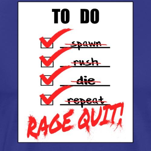 Rage Quit - Men's Premium T-Shirt